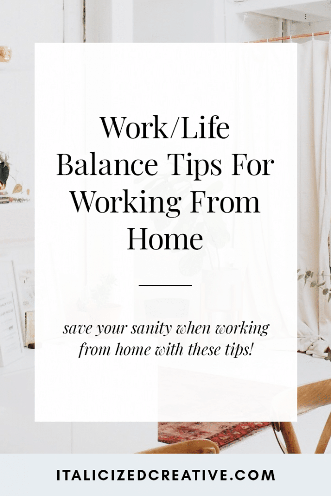 7 Easy Ways to Create a Work Life Balance Working From Home
