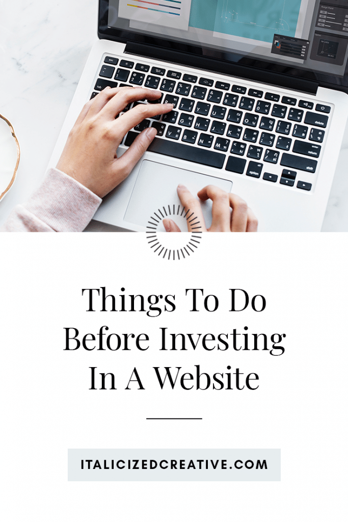 Things to do before investing in a website