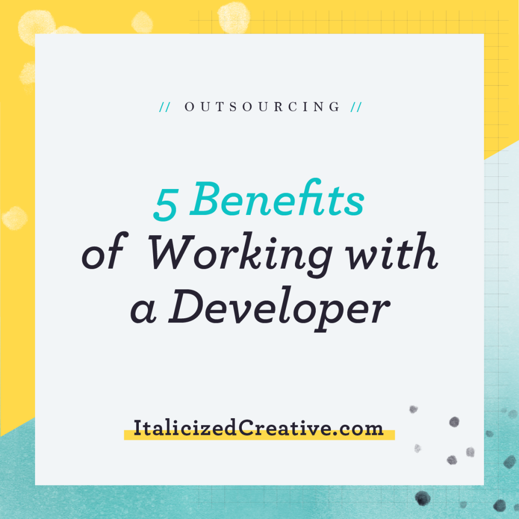 Benefits of Hiring a Developer