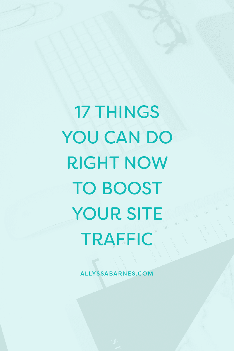 17 Simple Things You Can Do To Boost Traffic To Your Website
