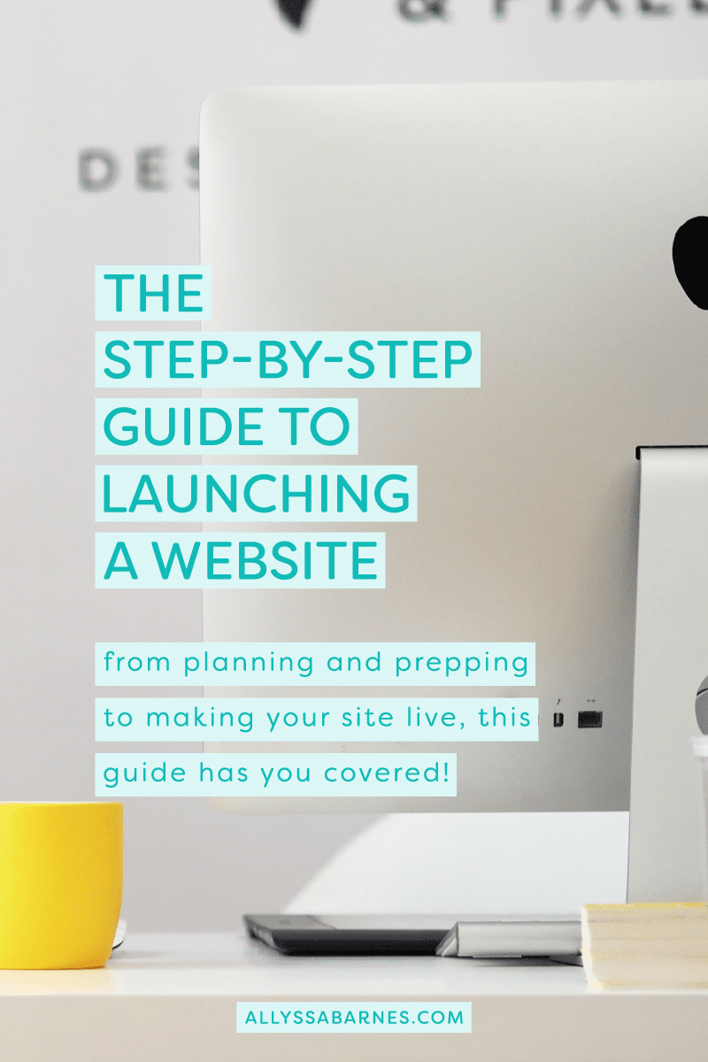 The Step-by-Step Guide to Launching a Website