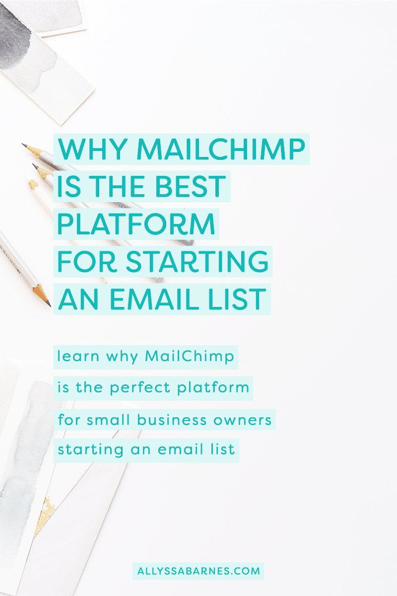 Why Mailchimp is the Best Platform For Starting an Email List